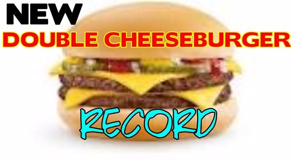 Double Cheese Burger Record